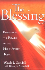 The Blessing  -     By: Wayde I. Goodall