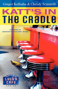 Katt's in the Cradle: A Secrets from Lulu's Cafe Novel - eBook  -     By: Ginger Kolbaba, Christy Scannell