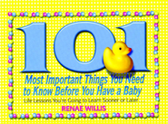 101 Most Important Things You Need to Know Before You Have a Baby: Life Lessons You're Going to Learn Sooner or Later... - eBook  -     By: Renae Willis