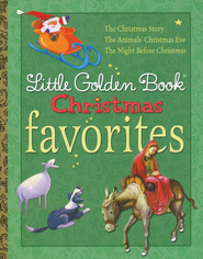 Little Golden Book Christmas Favorites  -              By: Jane Werner Watson