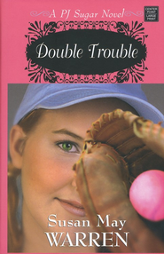#2: Double Trouble, Large print  -              By: Susan May Warren