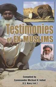 Testimonies of Ex-Muslims   -     By: Michael H. Imhof