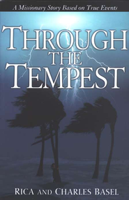 Through the Tempest   -     By: Charles Basel, Rica Basel