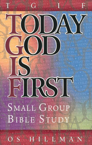 TGIF Today God is First, Small Group Bible Study   -     By: Os Hillman