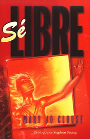 S&#233 Libre  (Getting Free)  -     By: Mary Jo Clouse
