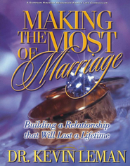 Making the Most of Marriage Curriculum   -     By: Dr. Kevin Leman
