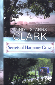 Secrets of Harmony Grove, Large Print  -              By: Mindy Starns Clark