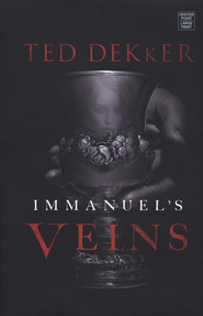 Immanuel's Veins, Large Print  -     By: Ted Dekker