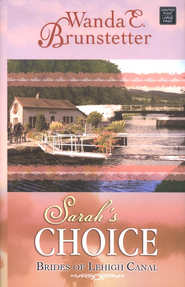 #3: Sarah's Choice, Large Print  -              By: Wanda E. Brunstetter