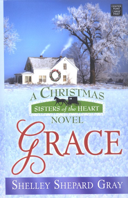 #4: Grace, Large Print  -              By: Shelley Shepard Gray