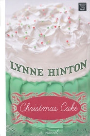 #4: Christmas Cake, Large Print   -     By: Lynne Hinton