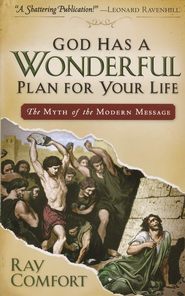 God Has a Wonderful Plan for Your Life  -     By: Ray Comfort