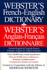 Webster's French-English Dictionary   -     Edited By: Merriam Webster