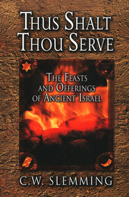 Thus Shalt Thou Serve   -     By: C. W. Slemming