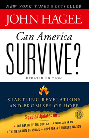 Can America Survive?: 10 Prophetic Signs That We Are The Terminal Generation - eBook  -     By: John Hagee