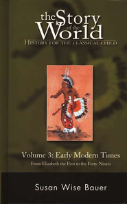 Story of the World, Vol. 3: Early Modern Times, Hardcover   -     By: Susan Wise Bauer