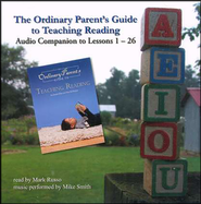 The Ordinary Parent's Guide to Teaching Reading  Audio Companion  -