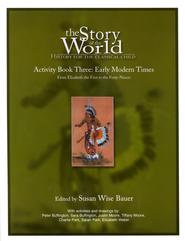 Activity Book Vol 3: Early Modern Times, Story of the World   -     By: Susan Wise Bauer
