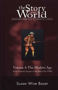 Story of the World, Vol. 4: The Modern Age, Hardcover   -     By: Susan Wise Bauer