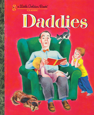Daddies  -     By: Janet Frank     Illustrated By: Tibor Gergely