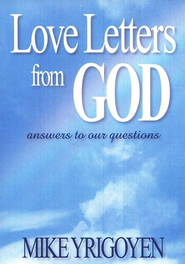 Love Letters From God  -     By: Mike Yrigoyen