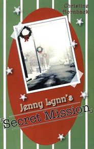 Jenny Lynn's Secret Mission  -     By: Christine Hornback