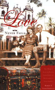 Love Never Fails  -     By: Robert Vande Kappelle