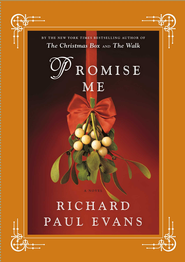 Promise Me - eBook  -     By: Richard Paul Evans