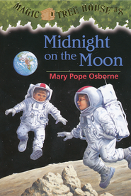 Magic Tree House #8: Midnight on the Moon  -              By: Mary Pope Osborne                   Illustrated By: Sal Murdocca