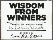 Wisdom from Winners: Insights for Everyday Living from Great Coaches and Athletes  -     By: Coach Mike Gottfried