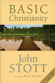 Basic Christianity, 50th Anniversary Edition   -              By: John Stott