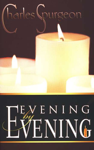 Evening by Evening -Revised Edition   -              By: Charles H. Spurgeon