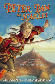Peter Pan in Scarlet - eBook  -     By: Geraldine McCaughrean