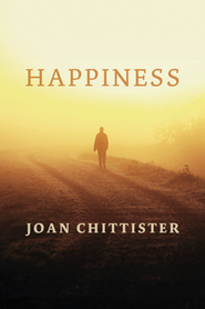 Happiness  -     By: Joan Chittister