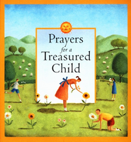 Prayers for a Treasured Child   -