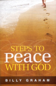 Steps to Peace with God Tract  -     By: Billy Graham