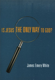 Is Jesus the Only Way to God? 5-Pack  -     By: Dr. James Emery White Ph.D.