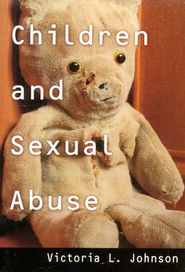 Children and Sexual Abuse 5-pack  -              By: Victoria L. Johnson