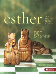 Esther: It's Tough Being a Woman - Leader Guide   -     By: Beth Moore