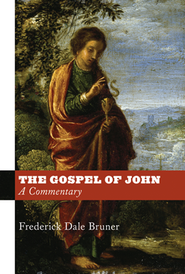 The Gospel of John: A Commentary  -              By: Frederick Dale Bruner