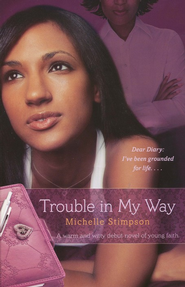 Trouble in My Way  -     By: Michelle Stimpson