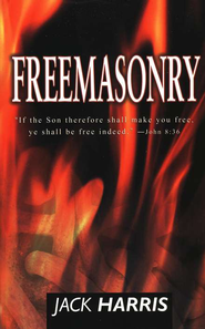 Freemasonry   -     By: Jack Harris