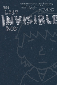 The Last Invisible Boy - eBook  -     By: Evan Kuhlman