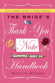 The Bride's Thank-You Note Handbook - eBook  -     By: Marilyn Werner