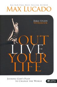 Outlive Your Life Member Book - Slightly Imperfect  -     By: Max Lucado