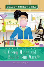 Green Algae and Bubble Gum Wars - eBook  -     By: Annie Bryant