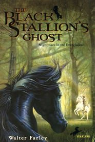 The Black Stallion's Ghost   -     By: Walter Farley