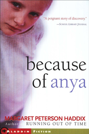 Because Of Anya   -     By: Margaret Peterson Haddix