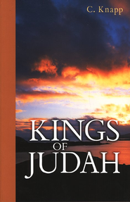 Kings of Judah  -     By: C. Knapp