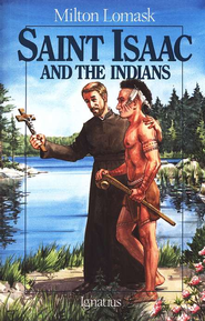 St. Isaac & the Indians   -     By: Milton Lomask